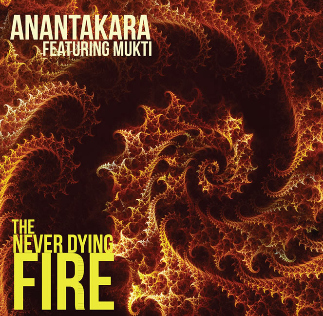Never Dying Fire-album-anantakara-ambient