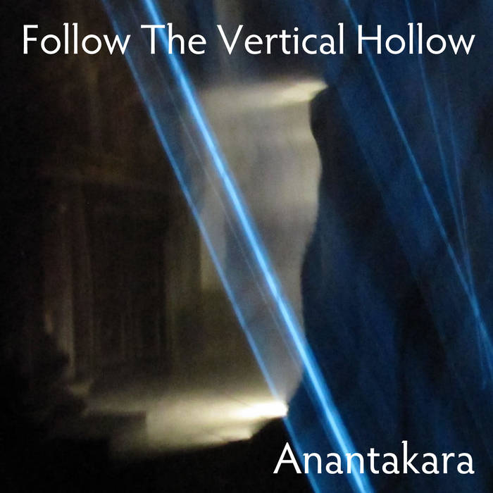 The vertical hollow album by anantakara music
